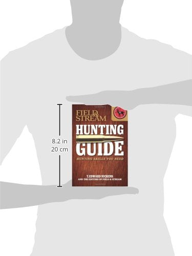 Field & Stream Skills Guide: Hunting: Hunting Skills You Need