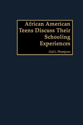 African American Teens Discuss Their Schooling Experiences