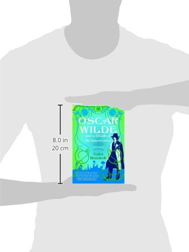 Oscar Wilde And A Death Of No Importance: A Mystery (Oscar Wilde Murder Mystery Series)