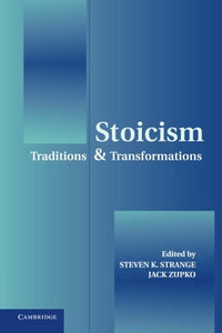 Stoicism: Traditions And Transformations