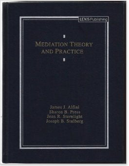 Mediation Theory And Practice (Legal Text Series)