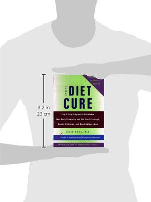 The Diet Cure: The 8-Step Program To Rebalance Your Body Chemistry And End Food Cravings, Weight Problems, And Mood-Swings--Now