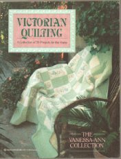 Victorian Quilting: A Collection Of 30 Projects For The Home