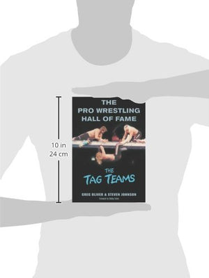 The Pro Wrestling Hall Of Fame: The Tag Teams (Pro Wrestling Hall Of Fame Series)
