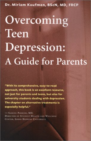 Overcoming Teen Depression: A Guide For Parents (Issues In Parenting)