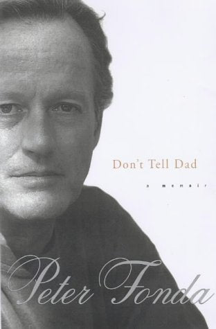 Don'T Tell Dad: A Memoir