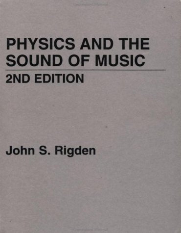 Physics And The Sound Of Music, 2Nd Edition