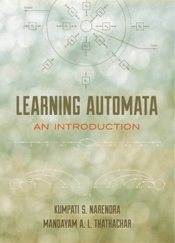 Learning Automata: An Introduction (Dover Books On Electrical Engineering)