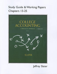 Study Guide & Working Papers For College Accounting Chapters 13 - 25