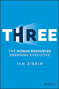 Three: The Human Resources Emerging Executive