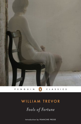 Fools Of Fortune (Penguin Classics)