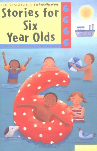 Stories For Six Year Olds (Kingfisher Treasury Of Stories)