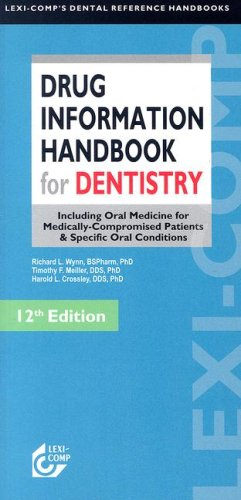 Lexi-Comp'S Drug Information Handbook For Dentistry (Lexi-Comp'S Dental Reference Library)