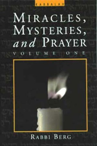 Miracles, Mysteries, And Prayer (Volume 1)