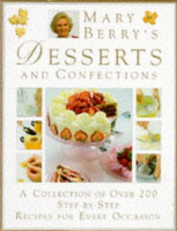 Mary Berry'S Complete Desserts & Confections