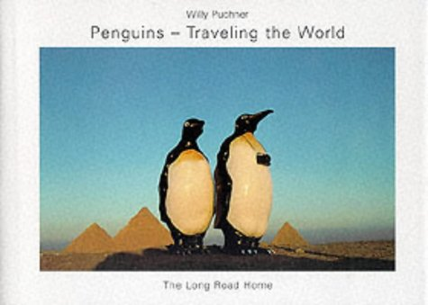 Penguins - Traveling The World: The Long Road Home