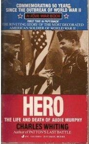 Hero: The Life And Death Of Audie Murphy