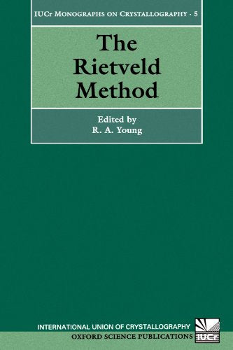 The Rietveld Method (International Union Of Crystallography Monographs On Crystallography)