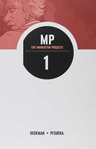 The Manhattan Projects, Vol. 1: Science Bad