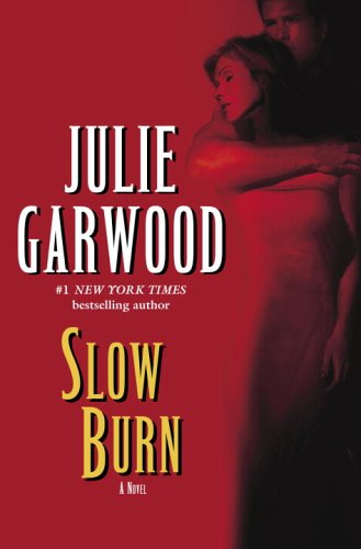 Slow Burn: A Novel