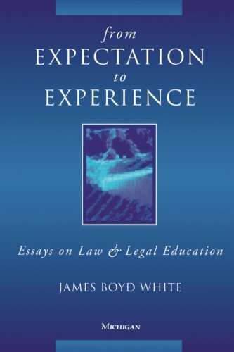 From Expectation To Experience: Essays On Law And Legal Education