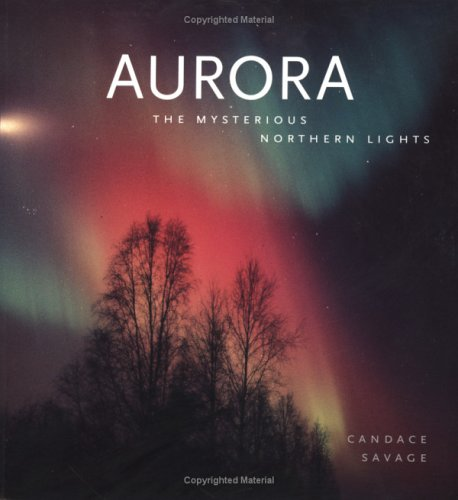 Aurora: The Mysterious Northern Lights