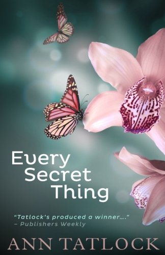 Every Secret Thing (Legacy Series) (Volume 5)