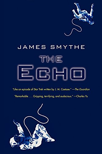 The Echo (The Anomaly Quartet)