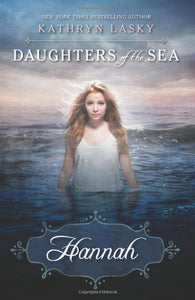 Daughters Of The Sea #1: Hannah