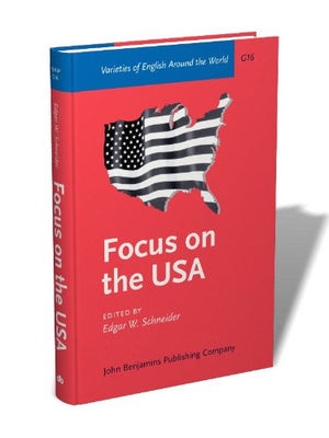 Focus On The Usa (Varieties Of English Around The World)