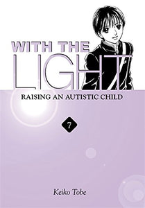 With The Light... Vol. 7: Raising An Autistic Child