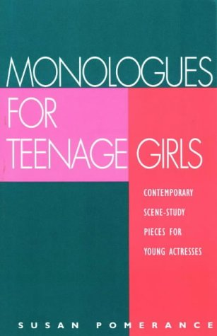 Monologues For Teenage Girls