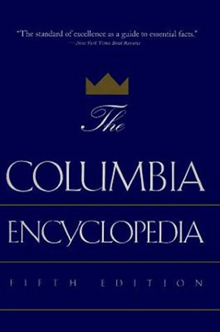 The Columbia Encyclopedia, 5Th Edition