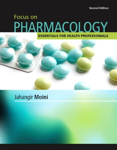Focus On Pharmacology (2Nd Edition)