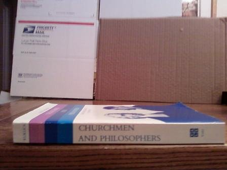 Churchmen And Philosophers: From Jonathan Edwards To John Dewey