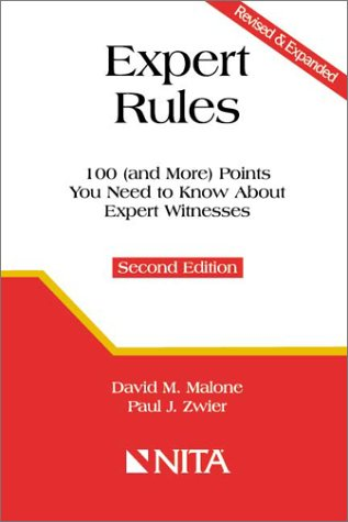 Expert Rules: 100 (And More) Points You Need To Know About Expert Witnesses