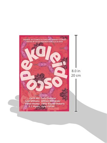 Kaleidoscope: Diverse Ya Science Fiction And Fantasy Stories