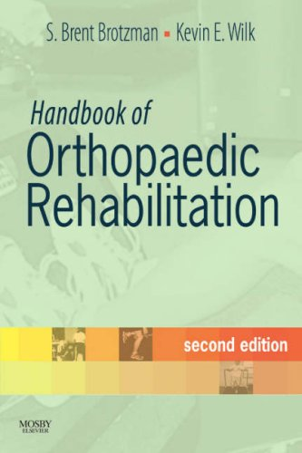 Handbook Of Orthopaedic Rehabilitation, 2E