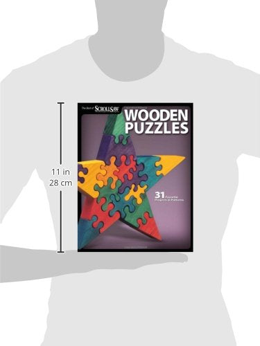 Wooden Puzzles: 31 Favorite Projects And Patterns (Best Of Scroll Saw Woodworking & Crafts Magazine)