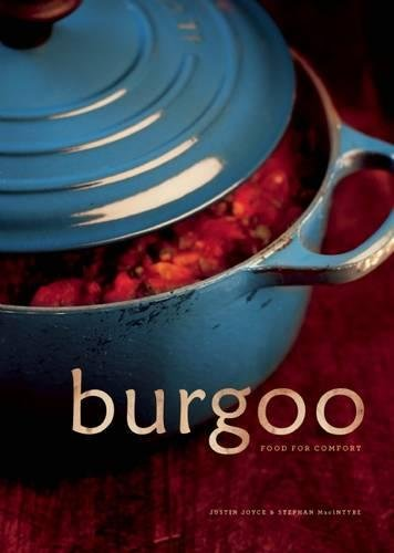 Burgoo: Food For Comfort
