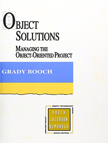 Object Solutions: Managing The Object-Oriented Project
