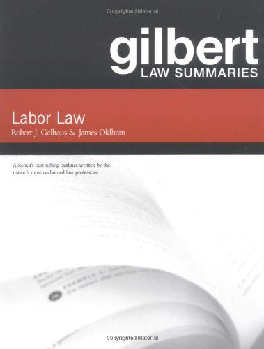 Gilbert Law Summaries On Labor Law