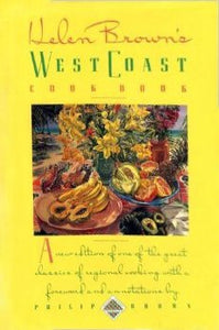 Helen Brown'S West Coast Cookbook (Knopf Cooks American)