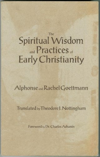 Spiritual Wisdom And Practice Of Early Christianity