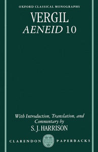Vergil: Aeneid 10 (Oxford Classical Monographs)