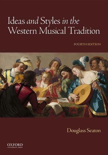 Ideas And Styles In The Western Musical Tradition