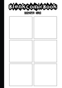 Comic Book : Blank Comic Strips Basic  7 X 10 With 6 Panel, 110 Pages , Make Your Own Comics With This Comic Book Drawing Paper, Blank Comic Book Vol.1: Blank Comic Book