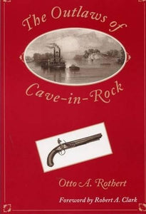 The Outlaws Of Cave-In-Rock (Shawnee Classics)