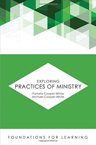 Exploring Practices Of Ministry (Foundations For Learning)