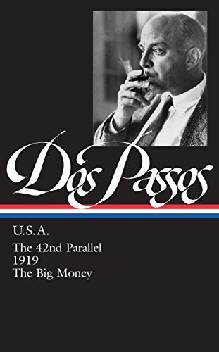 Usa (The 42Nd Parallel / 1919 / The Big Money)